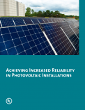 Achieving Increased Reliability in Photovoltaic Installations