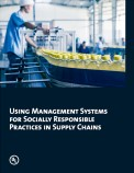 Using Management Systems for Socially Responsible Practices in Supply Chains