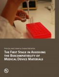 Physical and Chemical Characterization: The First Stage in Assessing the Biocompatibility of Medical Device Materials