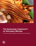 The Increasing Complexity of Appliance Motors