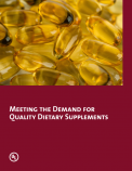 Meeting the Demand for Quality Dietary Supplements