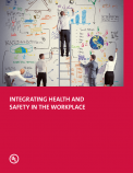 Integrating Health and Safety in the Workplace