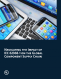 Navigating the Impact of IEC 62368-1 on the Global Component Supply Chain