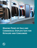 Making Point-of-Sale and Commercial Displays Safe for Retailers and Consumers