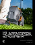 Hand-Held Tools, Transportable Tools, Lawn & Garden Machinery: What You Need to Know!