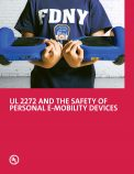 UL 2272 and the Safety of Personal E-Mobility Devices