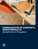 Formaldehyde in Composite Wood Products: Meeting the New U.S. EPA regulations