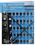 Performance of Batteries in Grid Connected Energy Storage Systems