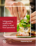 Safeguarding Quality and Safety in Retail Food Operations