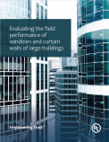 Evaluating the Field Performance of Windows and Curtain Walls of Large Buildings